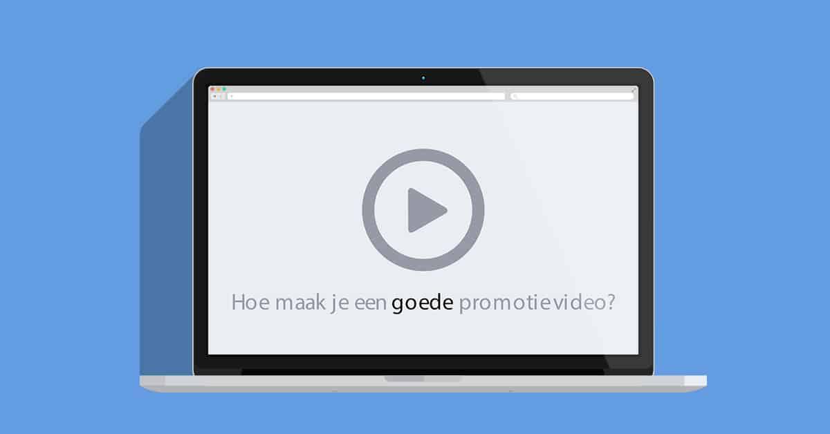 Lees hoe je zelf gemakkelijk een goede promotievideo maakt