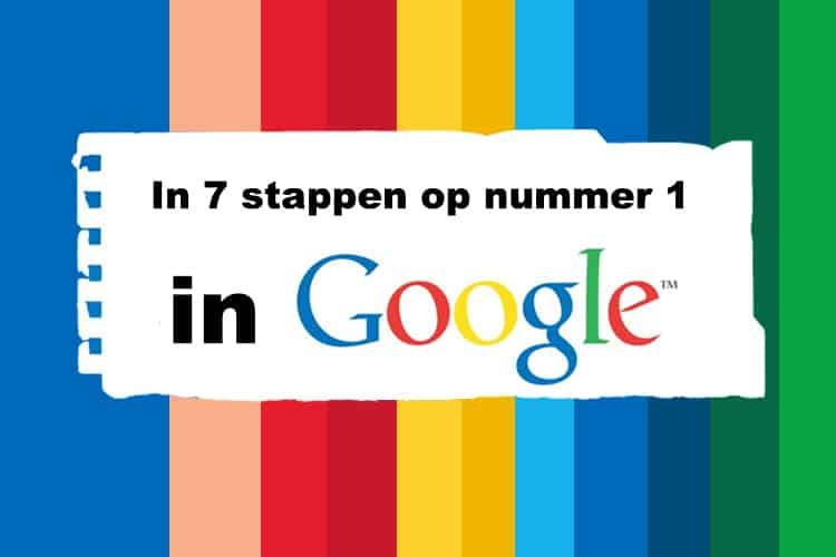 Online Cursus in 7 Stappen Bovenaan in Google