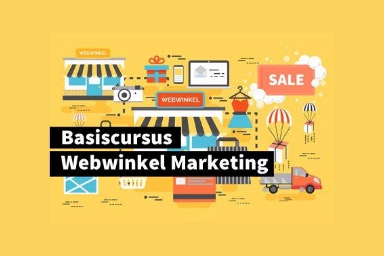 Basiscursus Webwinkel Marketing