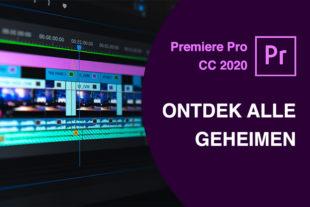 Online Cursus Videobewerking met Premiere Pro 2020