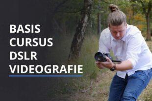 In deze cursus leer je de basis van DSLR videografie
