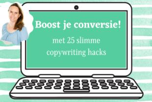Leer hoe je je conversie kunt boosten met 25 slimme copywriting hacks